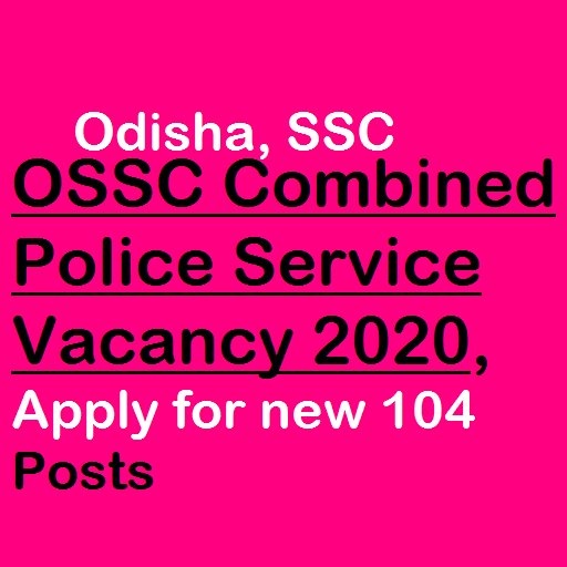 OSSC Combined Police Service Vacancy