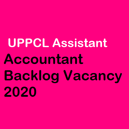 UPPCL Assistant Accountant Backlog Vacancy