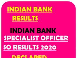Indian Bank Specialist Officer SO Results 2020