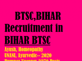 Latest and Big Recruitment 2020 in Bihar BTSC AYUSH and Unani Department, Apply for 3270 Posts.