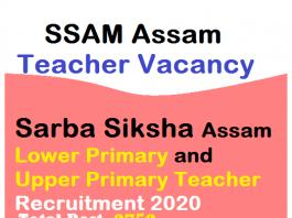 SSA Assam Assistant Teacher Vacancy 2020 Apply for 3753 Posts.