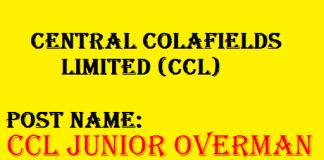 CCL Junior Overman Recruitment 2020