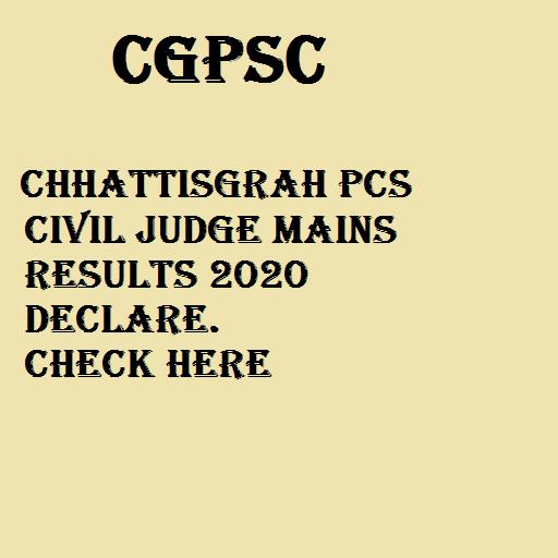 Chhattisgarh PCS Civil Judge Mains Result 2020
