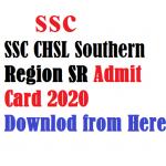 SSC CHSL Southern Region Admit Card 2020