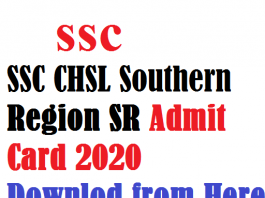 SSC CHSL Southern Region Admit Card 2020