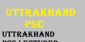 New Notification released for Uttrakhand UKPSC Lecturer Vacancy 2020