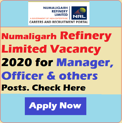 Numaligarh Refinery Limited Recruitment 2020