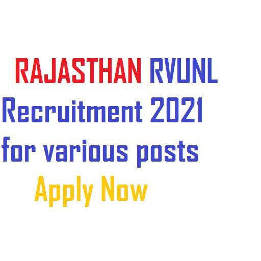 rajasthan rvunl recruitment 2021