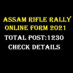 Assam rifle rally 2021