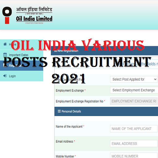 OIL India Limited Vacancy 2021