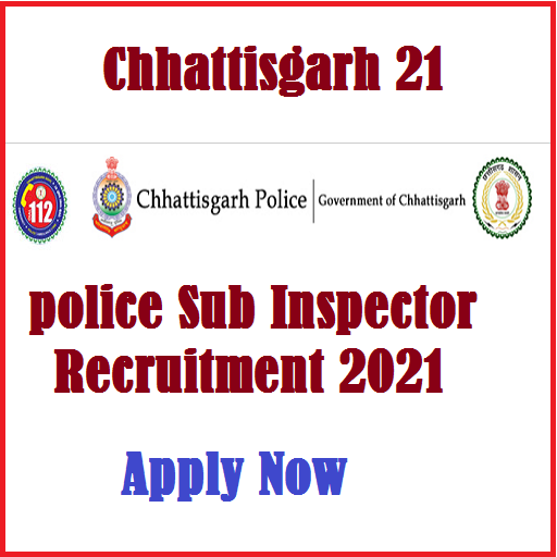 Chhattisgarh Police sub inspector 2021